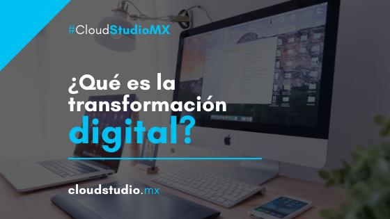 ¿Qué es la transformación digital para los negocios?