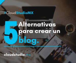 Cinco alternativas para crear un blog
