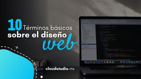 10 términos básicos del diseño web que debes conocer